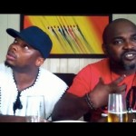 """Two Angry Men – """"Fans Against Stupid Nigeria Musicians!"""""""