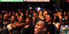 "Video: Africa vs. Jamaica ""Wahala Comedy Clash"" UK"