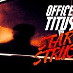 Video (skit): Officer Titus in Star Struck