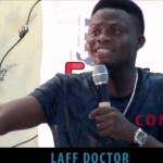 Video (stand-up): Laff Doctor – The Only Prayer Point Girls Make