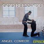 Video (skit): Mark Angel Comedy (Episode 47) – God Bless You