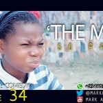 Video (skit): Mark Angel Comedy (Episode 34) – The Mess