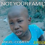"""Video (skit): Mark Angel Comedy (episode 56) – Little in Emanuella in """"Not Your family"""""""