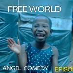 Video (skit): Mark Angel Comedy – Free World