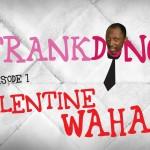 Video (skit): Frank Donga's Advice During Valentine