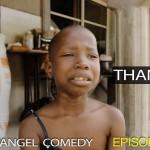 Video (skit): Mark Angel Comedy episode 70 – Thank You (Little Emanuella)
