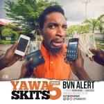 Video (skit): Kalistus in YAWA episode 5 – BVN Alert