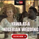 Video (skit): Yomi Black – Nigerian Wedding Food Wahala