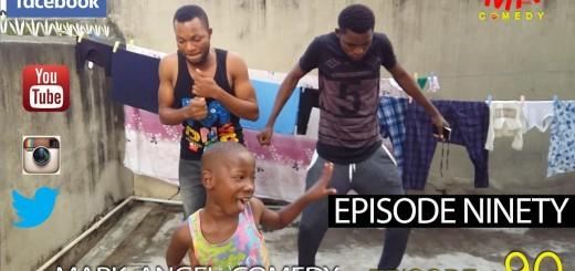 Video (skit): Mark Angel Comedy episode 90 – Episode Ninety (Emmanuella)
