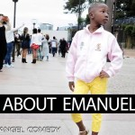 Video: Mark Angel Comedy – About Emanuella