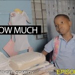 Video (skit): Mark Angel Comedy episode 104 – How Much (Emmanuella)