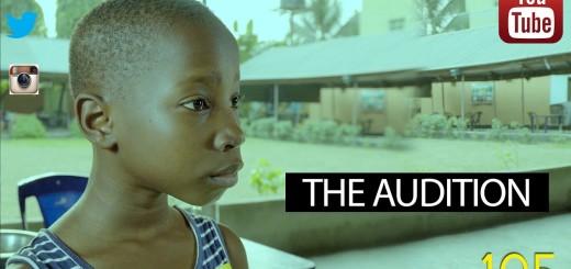 Video (skit): Mark Angel Comedy episode 105 – The Audition (Emmanuella)