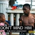 Video (skit): Mark Angel Comedy Episode 111 – Don't Mind Him (Emmanuella)