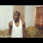 Video (Skit): Ogbeni Adan – When You Don't do Your House Chores