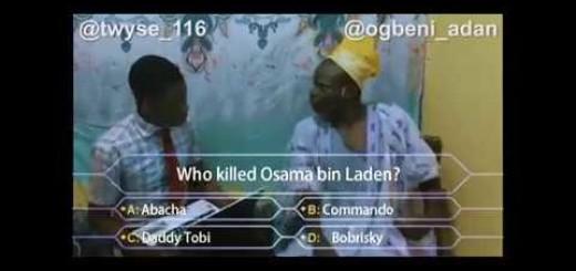 Video (Skit): Ogbeni Adan – Who Killed Osama?