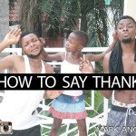 Video: Mark Angel Comedy Crew Saying Thank You