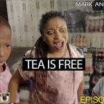 Video (skit): Mark Angel Comedy Episode 112 – Tea is Free (Emmanuella)
