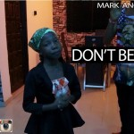 Video: Mark Angel Comedy – Don't Be Angry (Emmanuella)