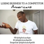 Video (Skit): Aphricanape –  Losing Customer to a Competitor (American vs African)